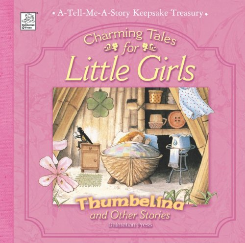Charming Tales for Little Girls 9781403707918