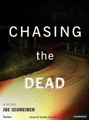 Chasing the Dead 9781400152964