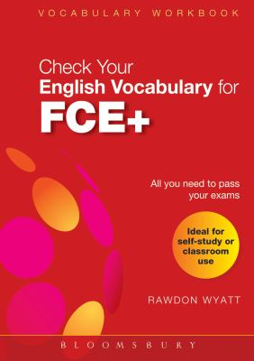 Check Your English Vocabulary for FCE+ 9781408104552