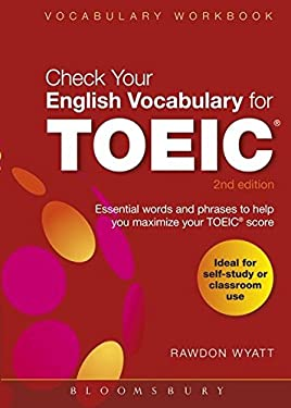 Check Your English Vocabulary for Toeic: All You Need to Pass Your Exams 9781408153918