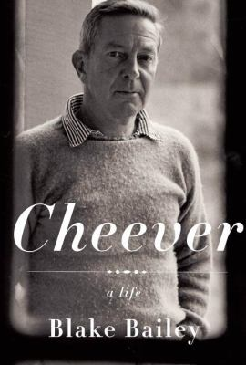 Cheever: A Life 9781400043941