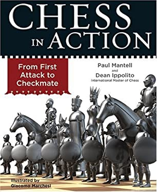 Chess in Action: From First Attack to Checkmate 9781402760464