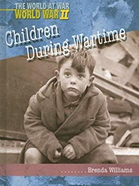 Children During Wartime 9781403461933