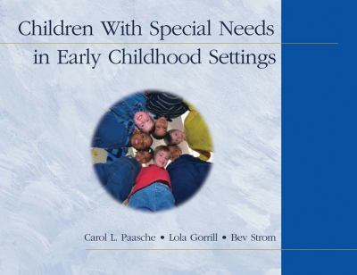Children with Special Needs in Early Childhood Settings 9781401835705