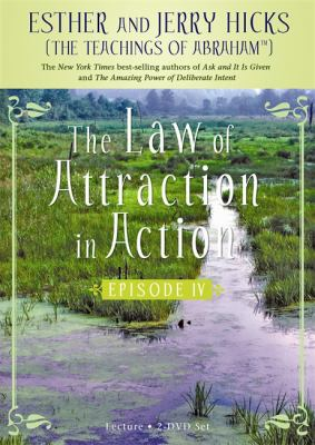 Chill Out!: The Law of Attraction in Action, Episode IV 9781401920340