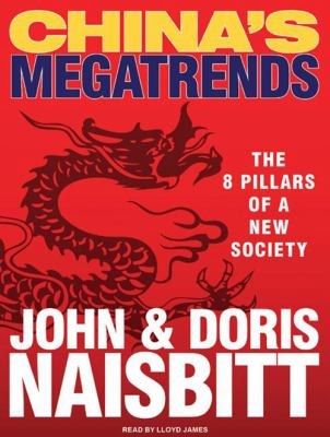 China's Megatrends: The 8 Pillars of a New Society 9781400114443
