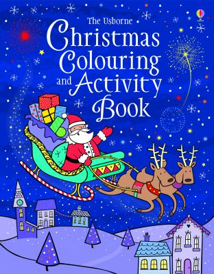 Christmas Colouring and Activity Book 9781409555650