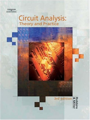 Circuit Analysis: Theory and Practice, 3e 9781401811563