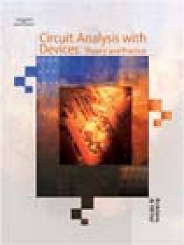 Circuit Analysis with Devices: Theory and Practice 9781401879846