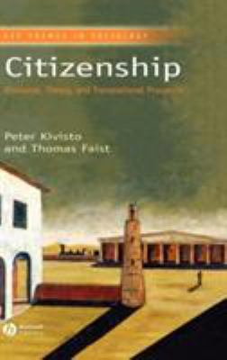 Citizenship: Discourse, Theory, and Transnational Prospects 9781405105514