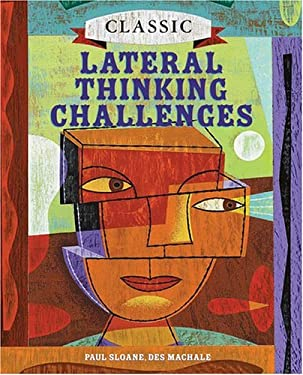 Classic Lateral Thinking Challenges 9781402723612