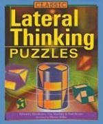 Classic Lateral Thinking Puzzles 9781402710629