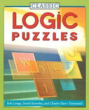 Classic Logic Puzzles 9781402710636