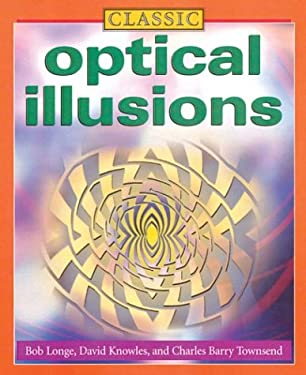 Classic Optical Illusions 9781402710643