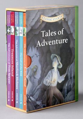 Classic Starts: Tales of Adventure: The Adventures of Robin Hood/The Call of the Wild/The Adventures of Sherlock Holmes/Treasure Island/The Adventures 9781402794872