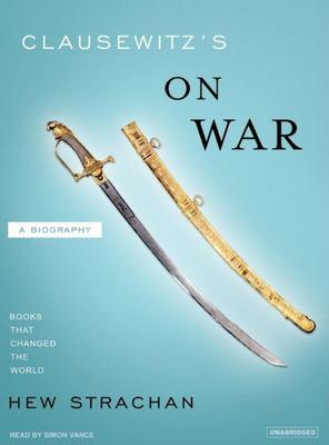 Clausewitz's on War 9781400133895