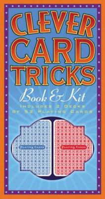 Clever Card Tricks Book & Kit [With 2 Decks of 52 Playing Cards]