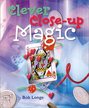 Clever Close-Up Magic 9781402700279