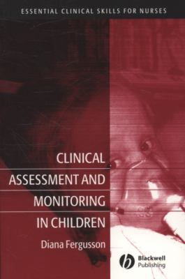 Clinical Assessment and Monitoring in Children 9781405133388