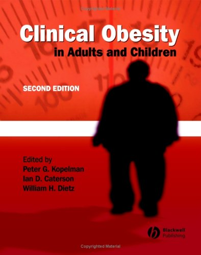 Clinical Obesity in Adults and Children - 2nd Edition