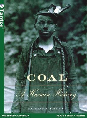 Coal: A Human History 9781400150878