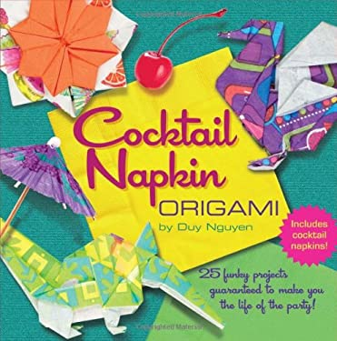 Cocktail Napkin Origami [With Cocktail Napkins] 9781402780387