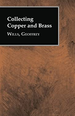 Collecting Copper and Brass 9781406796513