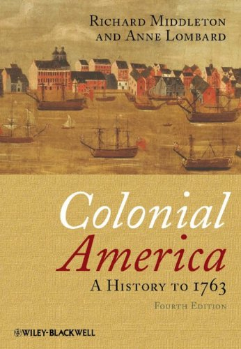 Colonial America: A History to 1763 9781405190046