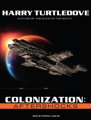 Colonization: Aftershocks 9781400164004