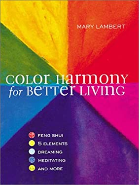 Color Harmony for Better Living 9781402701955