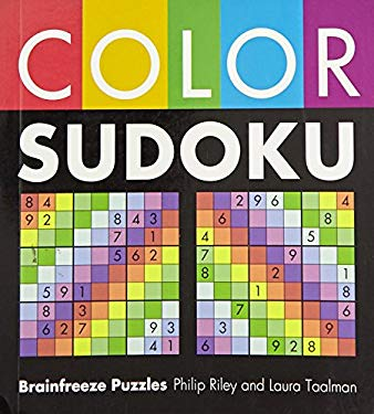 Color Sudoku: Brainfreeze Puzzles 9781402747144