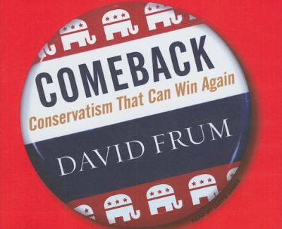 Comeback: Conservatism That Can Win Again