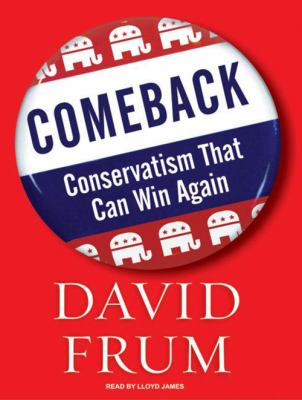 Comeback: Conservatism That Can Win Again 9781400155873