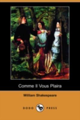 Comme Il Vous Plaira (Dodo Press) 9781409909361