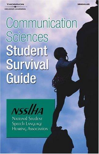 Communication Sciences Student Survival Guide 9781401882563