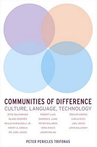 Communities of Difference: Culture, Language, Technology 9781403963277