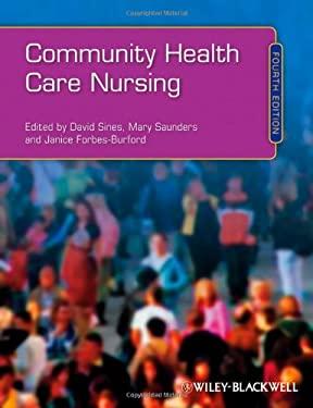 Community Health Care Nursing 9781405183406