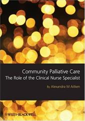 Community Palliative Care: The Role of the Clinical Nurse Specialist 6100435