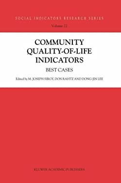 Community Quality-Of-Life Indicators: Best Cases 9781402022012