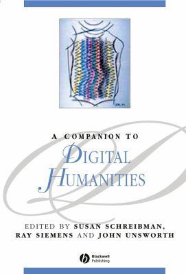 Companion to Digital Humanities 9781405103213