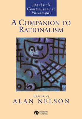 Companion to Rationalism 9781405109093