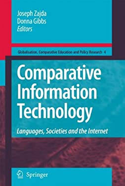 Comparative Information Technology: Languages, Societies and the Internet 9781402094255