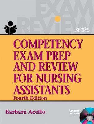 Competency Exam Prep & Review for Nursing Assistants 9781401889043