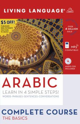 Complete Arabic: The Basics (Book and CD Set): Includes Coursebook, 3 Audio CDs, and Guide to Arabic Script 9781400024087
