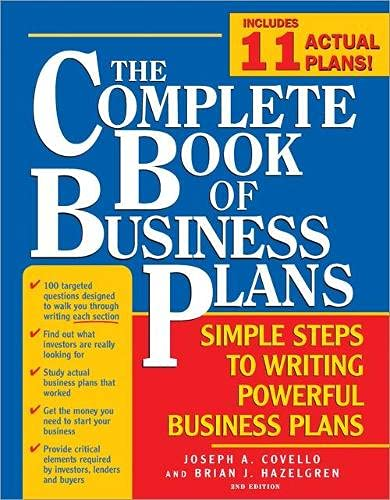 Complete Book of Business Plans: Simple Steps to Writing Powerful Business Plans 9781402207631