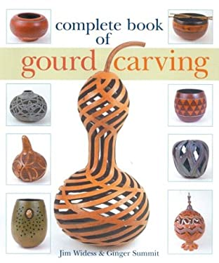 Complete Book of Gourd Carving 9781402704420