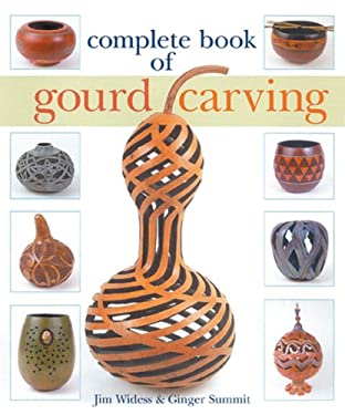 Complete Book of Gourd Carving 9781402748721