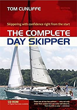 The Complete Day Skipper: Skippering with Confidence Right from the Start 9781408111994