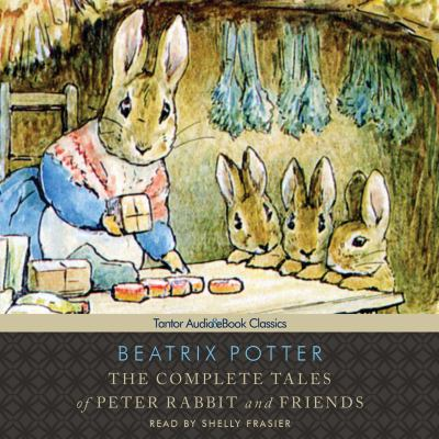 The Complete Tales of Peter Rabbit and Friends, with eBook 9781400138517