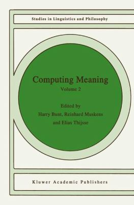 Computing Meaning Volume 2 9781402001758